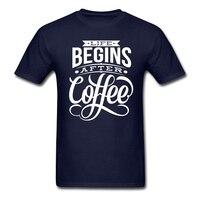 Mężczyzna życia zaczyna po kawy t-shirt textcreator cytat t shirty dla większych klasyczny kołnierz krótkim rękawem clothing niską cenę