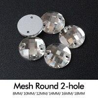 Ronde (Mesh Oppervlak) glas naaien stenen 8mm/10mm/12mm/14mm/16mm/18mm Crystal clear Naaien 2 gaten Steentjes gratis verzending