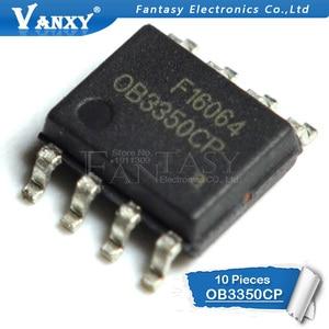 Image 2 - 10pcs OB3350CP SOP 8 OB3350 SOP SMD 3350CP SOP8