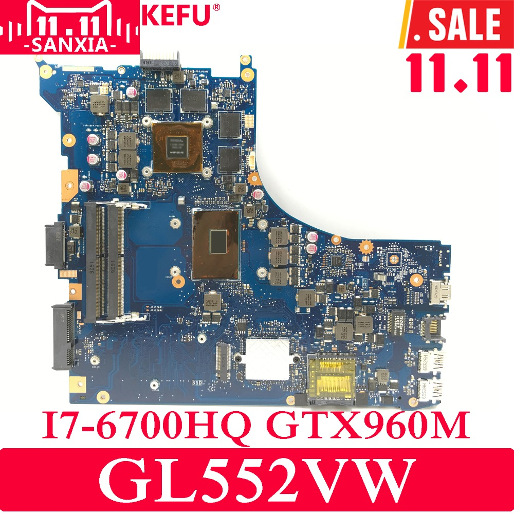 KEFU ROG GL552VW Laptop motherboard for ASUS GL552VW GL552VX GL552V GL552JX Test original mainboard I7-6700HQ GTX960M ноутбук asus gl552vw cn866t