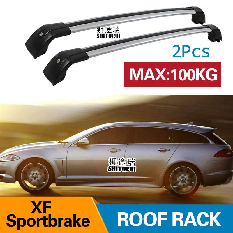 SHITURUI 2Pcs Roof bars For Jaguar XF Sportbrake 2010-2016  Aluminum Alloy Side Bars Cross Rails Roof Rack Luggage CarrierSHITURUI 2Pcs Roof bars For Jaguar XF Sportbrake 2010-2016  Aluminum Alloy Side Bars Cross Rails Roof Rack Luggage Carrier
