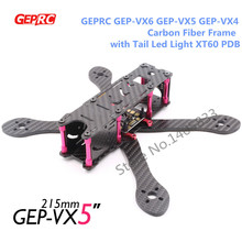 DIY FPV drone X Quadcopter GEPRC GEP-VX4 GEP-VX5 GEP-VX6 180mm 215mm 250mm Carbon Fiber RC Frame with Tail Led Light XT60 PDB