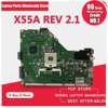 Motherboard For ASUS X55A REV2 1 Integrated Board Full Tested GM Mainboard ONE Memory Slot