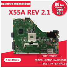 For Asus X55A motherboard mainboard Integration REV:2.1 SJTNV DDR3 Tested Free shipping