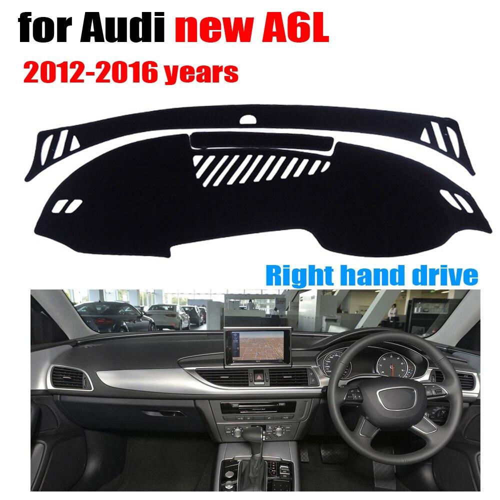 Tableau de Bord voiture Couvrent pour Audi Nouveau A6L 2012-2016 ans conduite à Droite dashmat pad dash couvre auto tableau de bord accessoires