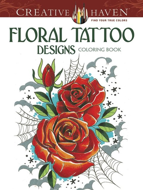 Creative Haven Floral Tattoo Designs Coloring Book English Art Adult Books