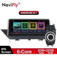 Navifly ips шесть ядер 2G + 32G PX6 Android 8,1 Автомобильный GPS; Мультимедийный проигрыватель для BMW X1 E84 2009 2015 без экран или CIC системы