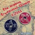 2016 The Hopping Traditional Chinese Coins by J.C Magic -Magic tricks