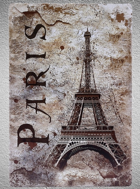1 pc Paris Eiffel tower France french wall Tin Plate Sign wall plaques Man cave vintage Dropshipping metal Poster