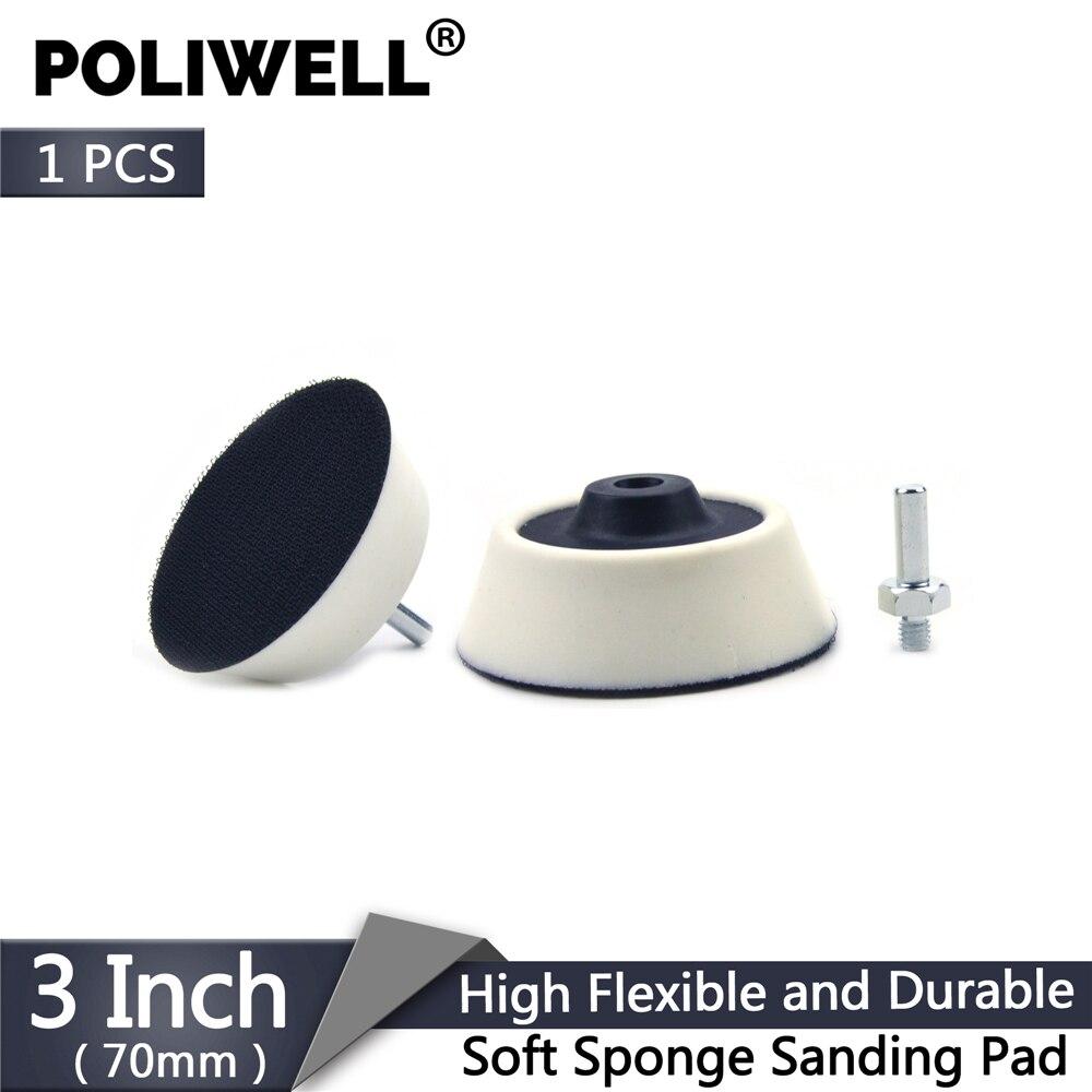 POLIWELL 1PC 3 Inch 70mm Hook And Loop Soft Sponge Back-up Sanding Pad 6mm Shank Sanding Discs Backer Plate Drill Polishing Disc