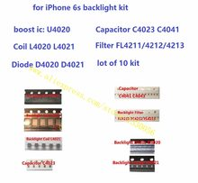 Kit de rétro-éclairage iPhone 6s | ic U4020 + bobine L4020 L4021 + Diode D4020 D4021 + condensateur C4023 C4041 + filtre FL4211 42,lot de 10 jeux(China)