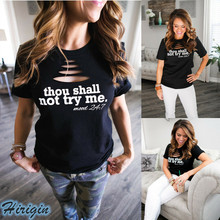 Summer Women T-shirts 2019 New Casual Black Short Sleeve O-Neck Letter Print Loose T-Shirts