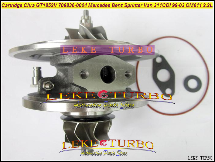 Turbo Cartridge Chra GT1852V 709836 709836-0004 709836 726698-0001 For Mercedes Benz Sprinter VAN 311CDI 1999-03 OM611 2.2L