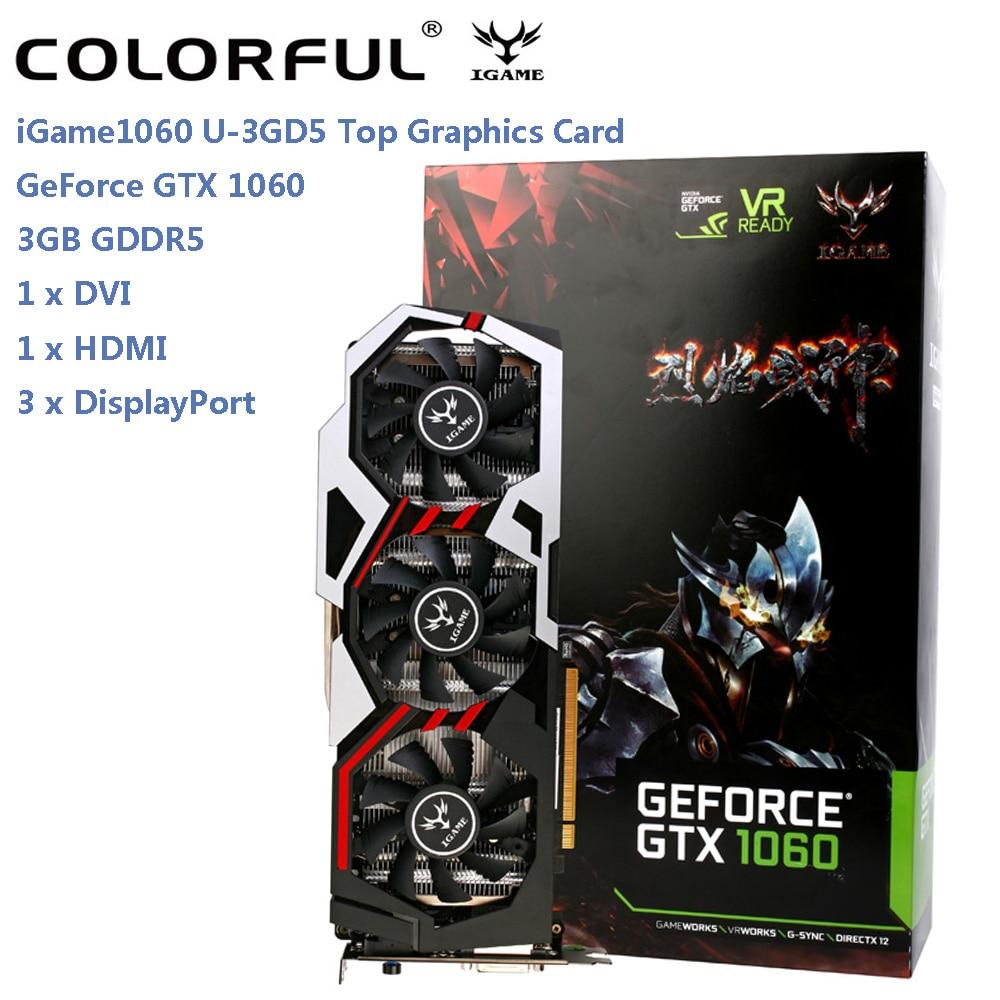 Оригинальные красочные iGame 1060 U-3GD5 Топ Графика карта GeForce GTX 1060 GPU чип 192bit 3 ГБ GDDR5 120 Вт трех вентиляторов Вентилятор охлаждения