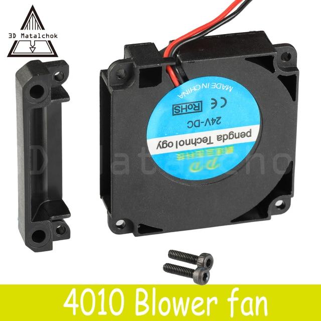 3D Matalchok Printer Accessories 12V 24V 40*10mm 4010 40mm DC Turbo Fan Bearing Blower Radial Cooling Fans Creality CR-10 Kit