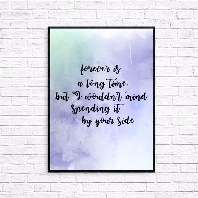 Canvas Print Love Quote Forever Is A Long Time I Wont Mind Spending