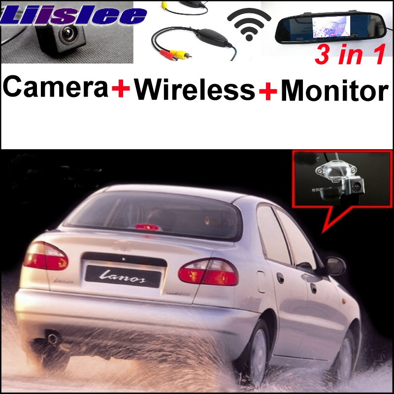 Liislee For Daewoo ZAZ Lanos Sens 3 in1 Rear View Special Camera + Wireless Receiver + Mirror Monitor Easy Back Parking System liislee 3 in1 rear view special camera mirror monitor easy back up parking system for nissan nv200 evalia wireless receiver