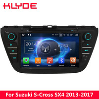 KLYDE 8 4G Octa Core Android 8.0 7.1 6.0 4GB RAM 32GB ROM Car DVD Multimedia Player For Suzuki S Cross SX4 2014 2015 2016 2017