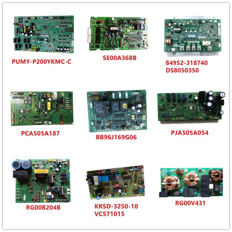 PUMY-P200YKMC-C/SE00A368B/84952-318740/PCA505A187/BB96J169G06/PJA505A054/RG00B204B/KRSD-3250-10 VC571015/RG00V431 Used Working