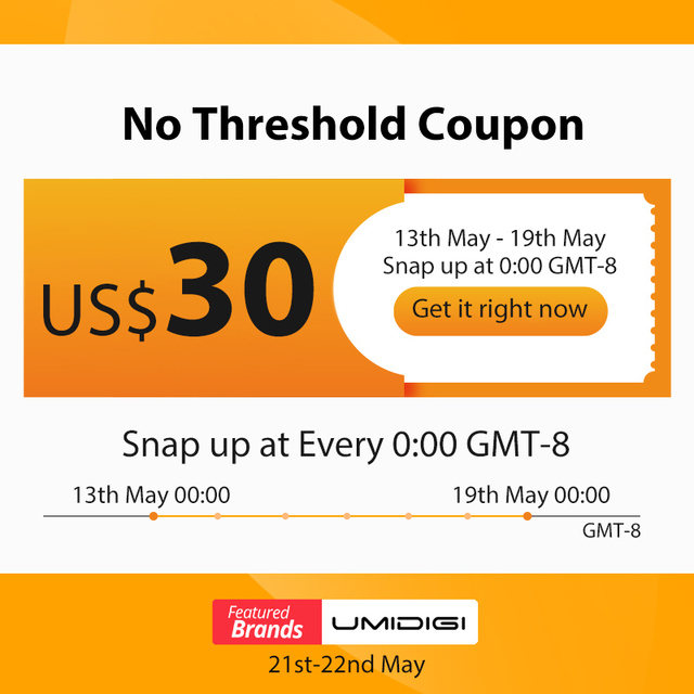 UMIDIGI Featured Brands Sale 21st-22nd May: Free Cellphones,Gifts,Big Coupons for You US$0.9 Snap Up US$30 Coupons