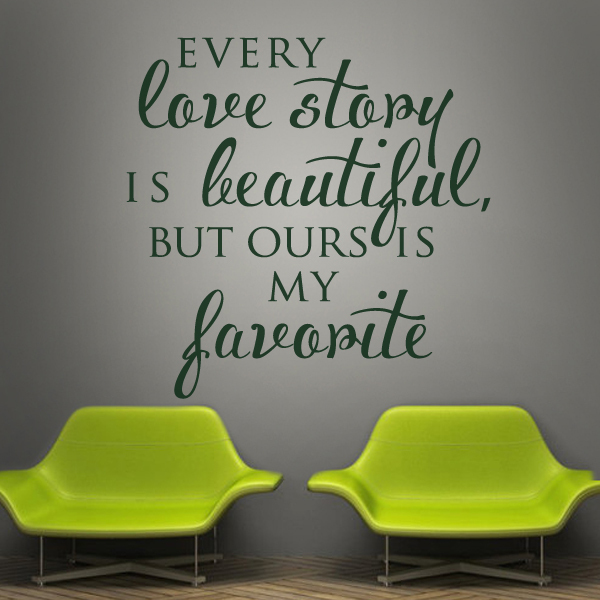 Every Love Story is Beautiful Home Decor Vinyl Wall Sticker Family Wall quotes Romantic Decal Arts Wedding Gift 45x45