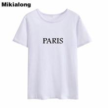 Mikialong 2018 PARIS Summer T Shirts Women T-shirts Casual Short Sleeve 100% Cotton Funny Tshirt Women Top Tee Shirt Haut Femme