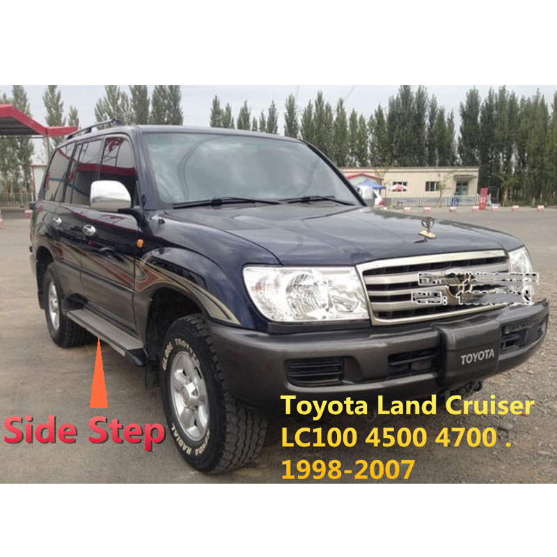 For Toyota Land Cruiser FJ100 LC100 4500 4700 1998-2007 Car Running Boards Side Step Bar Pedals High Quality Brand New Nerf Bars