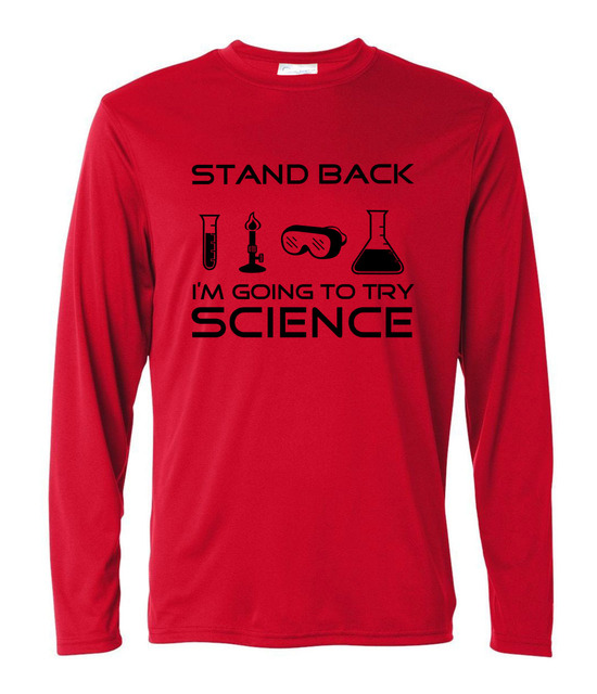8f459e22e Funny long sleeve Tee For Scientists Stand Back I'm Going to Try Science T- Shirt 2017 men harajuku punk brand clothing
