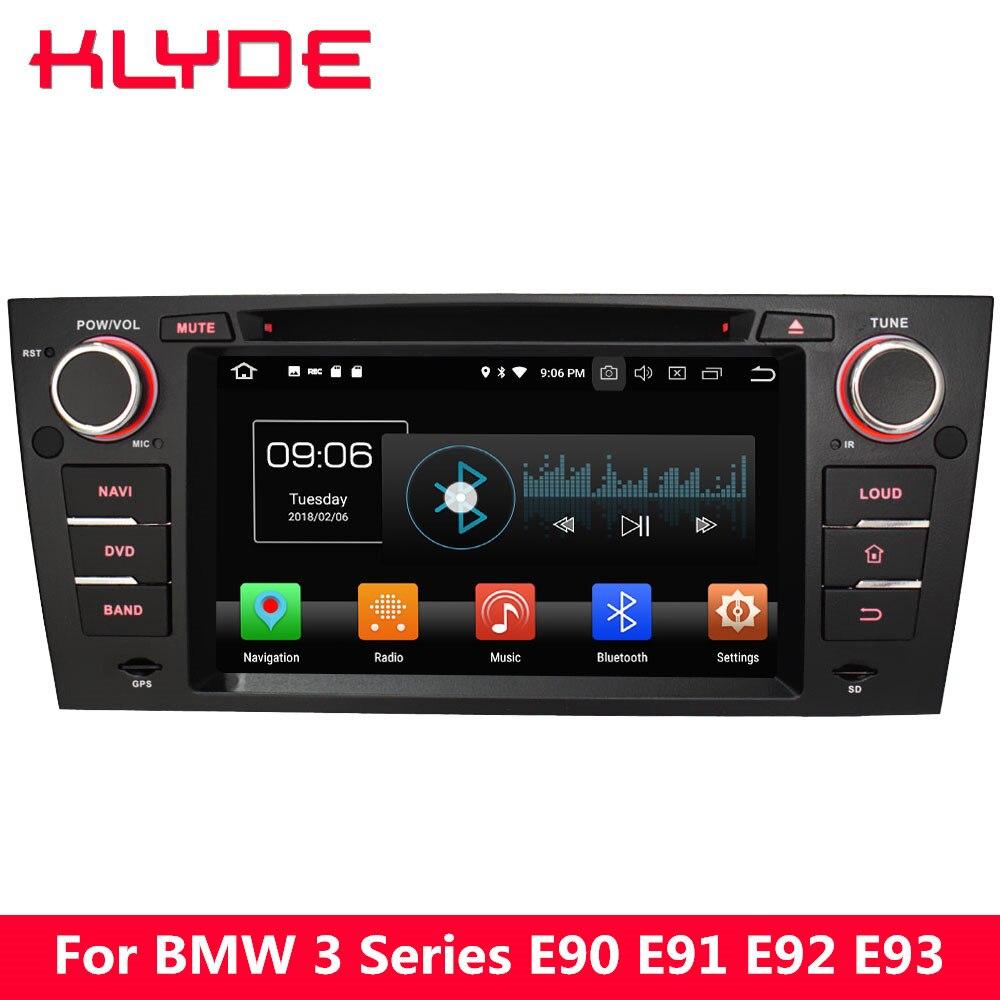 KLYDE 4 г Octa Core Android 8,0 4 ГБ + 32 ГБ dvd плеер автомобиля для BMW 3 серии E90 e91 E92 E93 2005 2006 2007 2008 2009 2010 2011 2012