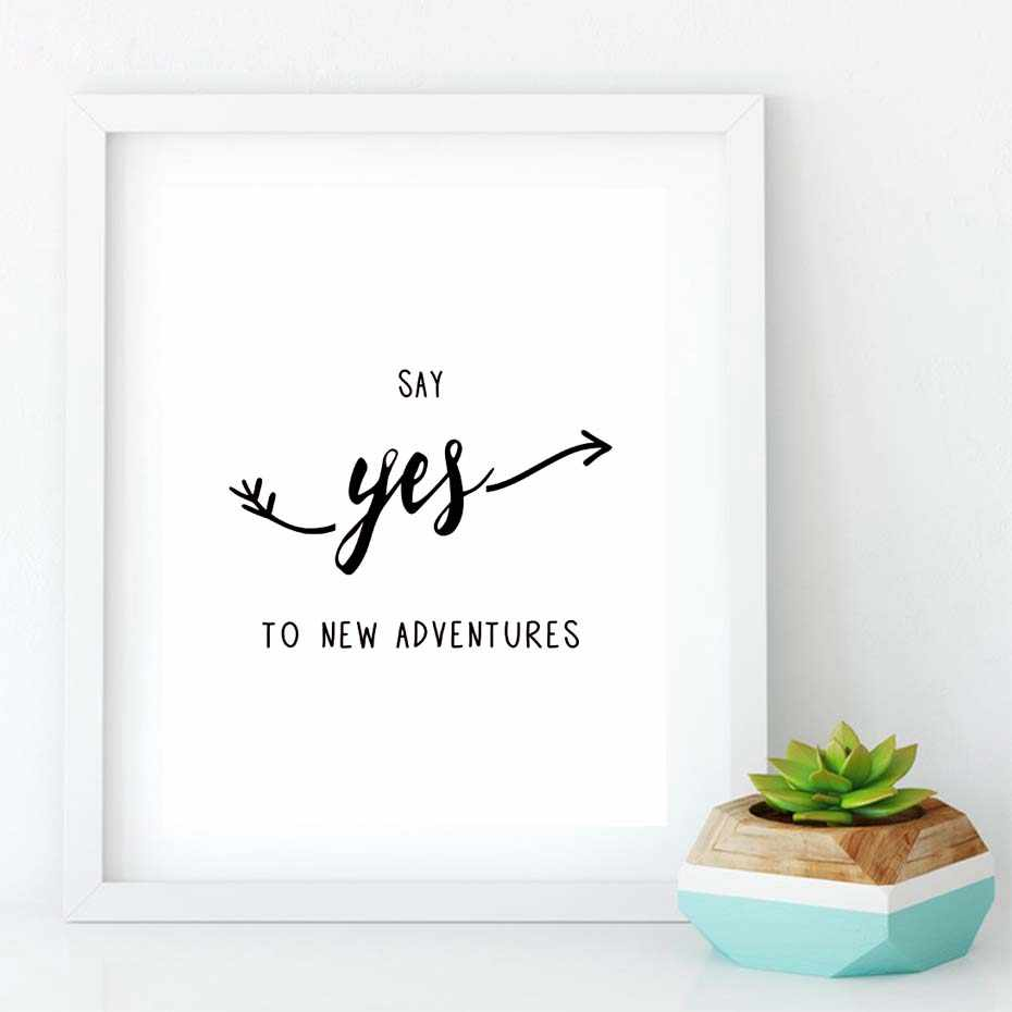 Say Yes To New Adventures Canvas Painting Inspirational Motivational Quote Print Wall Art Pictures Poster Kids Room No Frame