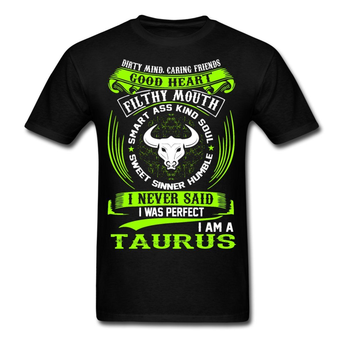 Taurus Zodiac Signs Funny Quote Never Perfect Men S T Shirt Top Quality Cotton Casual Men