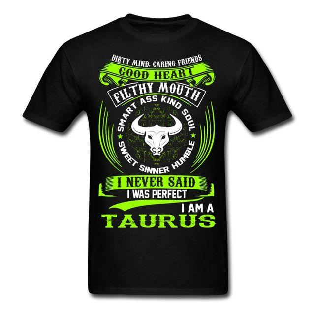 3df10eb418679 Taureau-Zodiaque-Signes-Dr-le-de-Citation-Jamais-Parfait-Hommes-T-Shirt -Top-Qualit-Coton-Casual.jpg 640x640.jpg