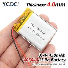 3.7V 450mAh 403040 Lithium Polymer Li-Po li ion Rechargeable Battery Lipo cells For Tachograph Car DVR Bluetooth speaker Camera