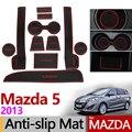 Mazda 5 için Premacy 2013 Kaymaz Kauçuk Paspaslar Fincan Yastık Kapı Oluk Mat Aksesuarları Araba Styling Etiketler Mazda5 2014 2015