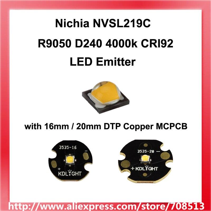 Nichia 219C Neutral White 4000K CRI92 LED Emitter with 16mm/20mm DTP Copper MCPCB - 1pc