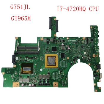 цена на G751JL GT965M 2GB with I7-4720HQ cpu HM86 mainboard For ASUS G751J G751JL Laptop motherboard REV 2.0 100% Tested free shipping