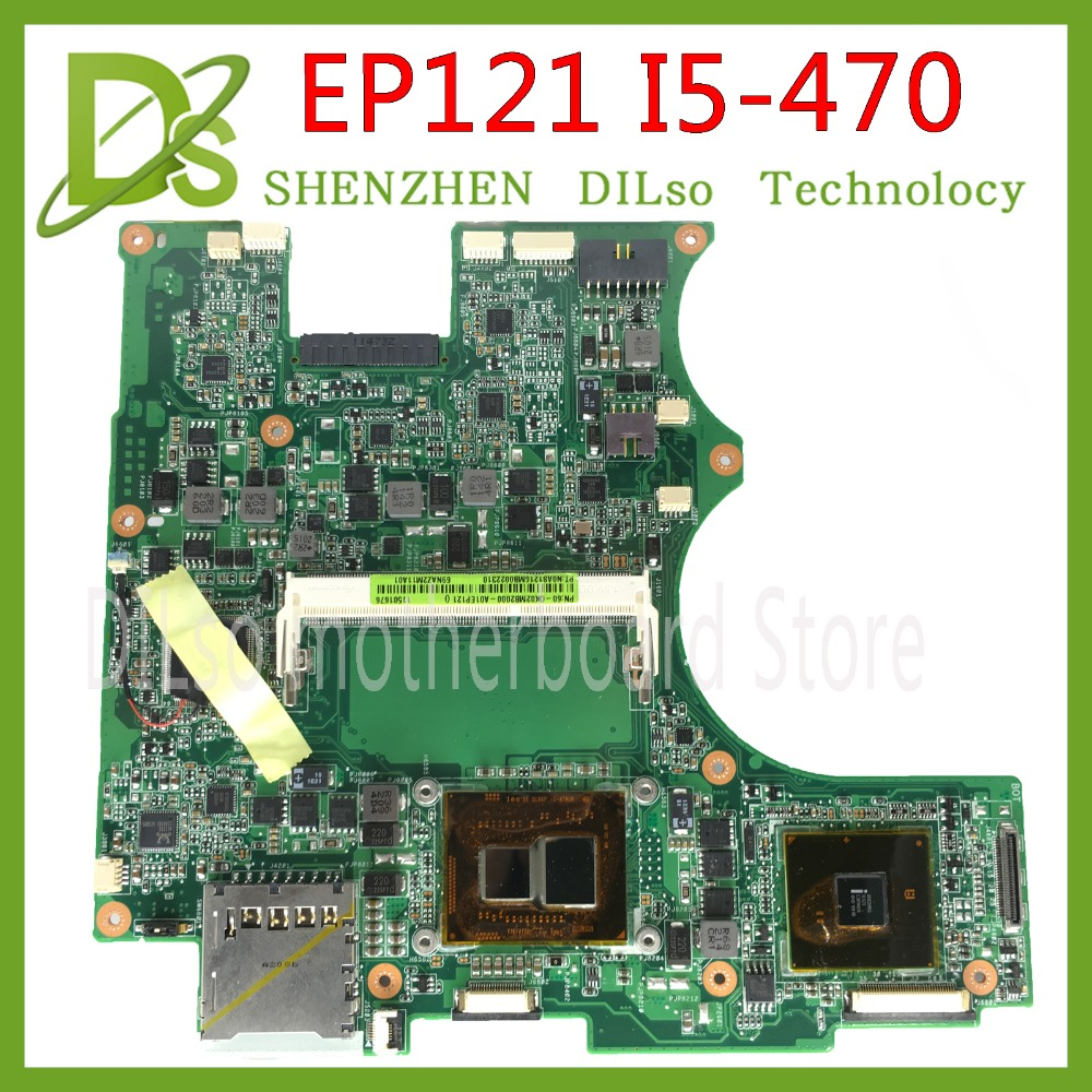 KEFU EP121 mainboard For ASUS EP121 B121 laptop motherboard almost new ep121 I5 CPU REV 1.4G Test original work 100% original new laptop motherboard for asus pbl70 la 7323p rev 1a with cpu fit for k73b x73b mainboard