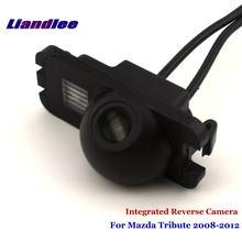 Câmera de estacionamento de backup do carro para mazda tribute 2008-2012 retrovisor câmera reversa integrado sony ccd hd acessórios