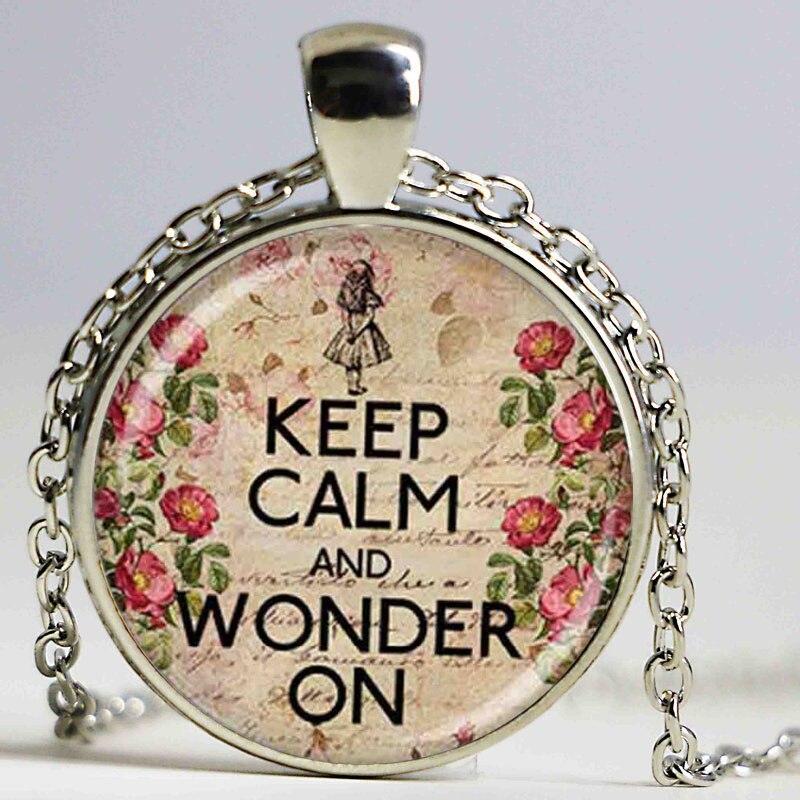 Keep Calm and чудо на ожерелье Алиса в стране чудес подарок ювелирных изделий, стеклянный купол Бронзовый ожерелье