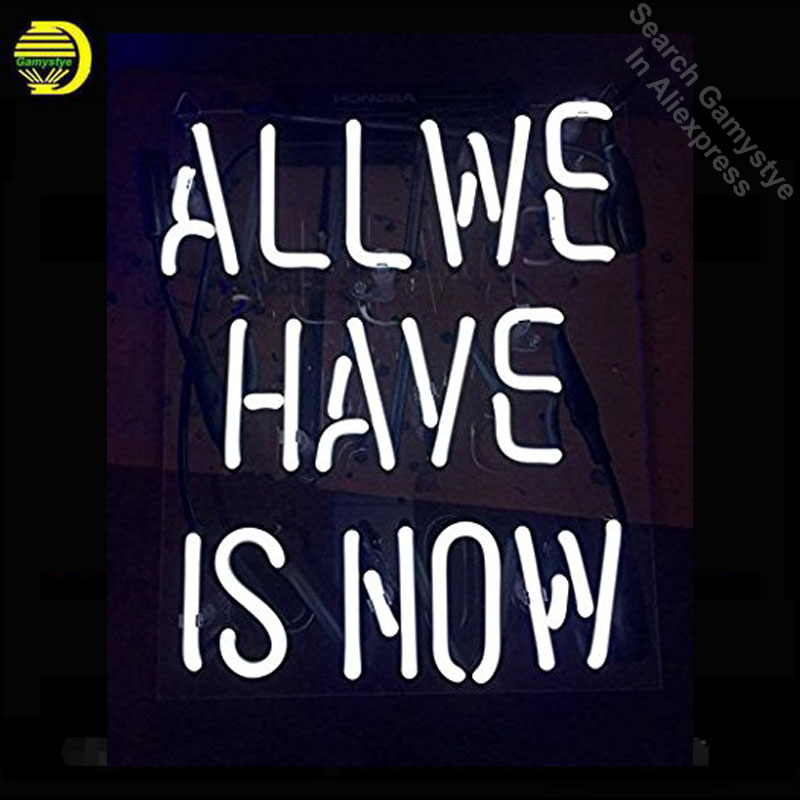 Neon Sign For All We Have is Now Appropriate for Gifts Bar Signs with High Fine Process for Bar Pub Hotel Wedding Party and Home nao for all we know neon yellow