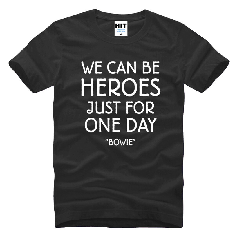 DAVID BOWIE WE CAN BE HEROES Letter Printed Men's   T  -  Shirt     T     Shirt   For Men 2016 New Cotton Casual Top Tee Camisetas Hombre