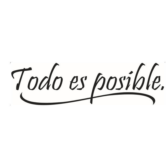 New Everything Is Possible Spanish Inspiring Quotes Wall Sticker