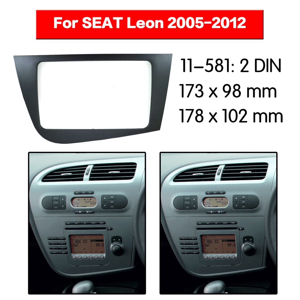 Seat Leon 2 Din Adapter Car Radio Fascia Multimedia Frame Kit For Seat Leon 2005 2012 Radio Stereo Audio Bezel Facia Panel Trim Dash 2 Din Mount Kit