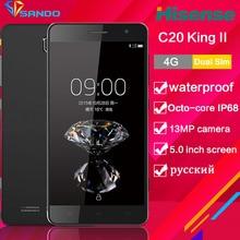 Hisense C20 Android прочный тонкий смартфон IP67 FDD_LTE CDMA Octa core 3 ГБ 32 ГБ 13MP 3200 мАч 5.0 дюймов IPS HD телефон 6 S S30