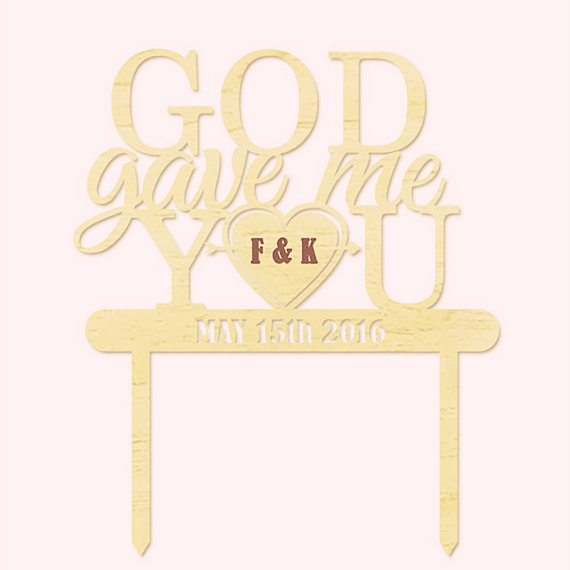 Personalized Custom Date God Gave Me You Wedding Cake Topper Initial ...