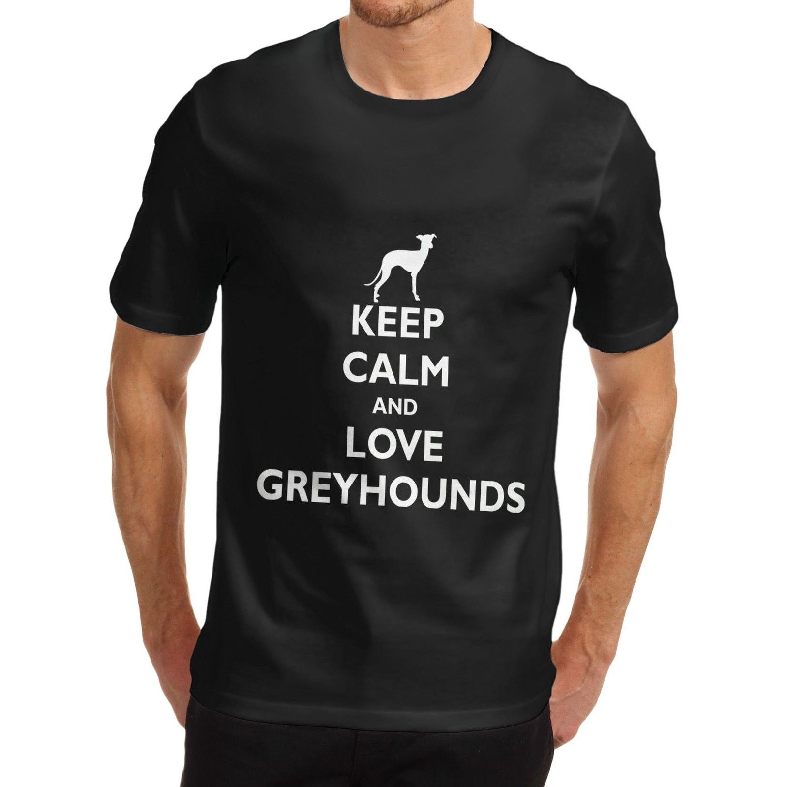 Mens Keep Calm and Love Greyhounds Novelty T-Shirt Men T Shirt 100% Cotton Print Shirts Short Sleeve Brand