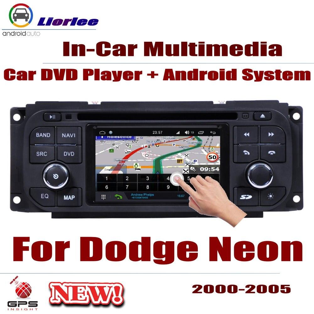 Autoradio lecteur DVD Navigation GPS pour Dodge Neon 2000 ~ 2005 Android HD système de lecteur Audio vidéo stéréo dans l'unité de tête de tableau de bord
