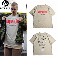 Men T shirt Justin Bieber Purpose Tour Fashion Hip Hop Short Sleeve T-shirt Homme My Mama Dont Like You Letter Printed Tops Tee