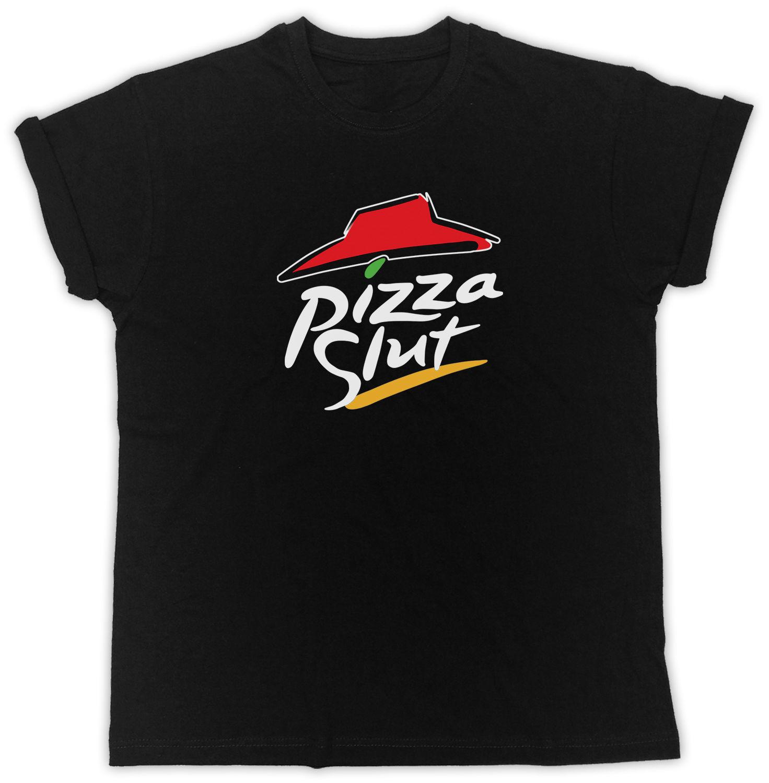 Buy Pizza Slut Unisex Mens Womens T-Shirt Funny Spoof Humor T Shirt Pizza Hut Tee 100% Cotton T Shirts Brand Clothing Tops Tees