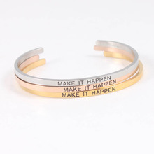 Make It Happen Silver Rose Gold 316L Stainless Steel Bangles Engraved Inspirational Quote Cuff Bangle Mantra Bracelet  for Women